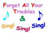 Singing for Pleasure - Forget All Your Troubles and Sing Sing Sing